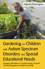 Benefits of Gardening for Children with Autism and Special Educational Needs