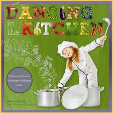 Music to help picky eaters: CD Dancing in the Kitchen: Songs That Create the Joy of Food by Melanie Potock, MA, CCC-SLP
