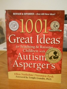 1001 Great Ideas for Teaching & Raising Children with Autism or Asperger's: Expanded 2nd Edition byEllen Notbohm and Veronica Zysk