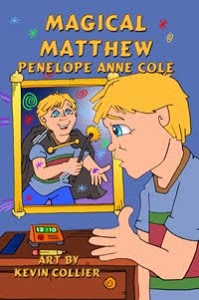 Magical Matthew by Penelope Anne Cole Award Winning Children's Books the Magical Series