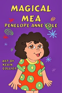 Magical Mea by Penelope Anne Cole Award Winning Children's Books the Magical Series
