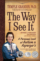 The Way I See It: A Personal Looks at Autism and Asperger's by Dr. Temple Grandin