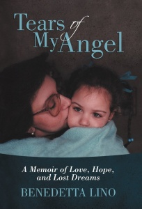 Review of Tears of My Angel: Memoir of Love, Hope, and Lost Dreams by Beneditta Lino