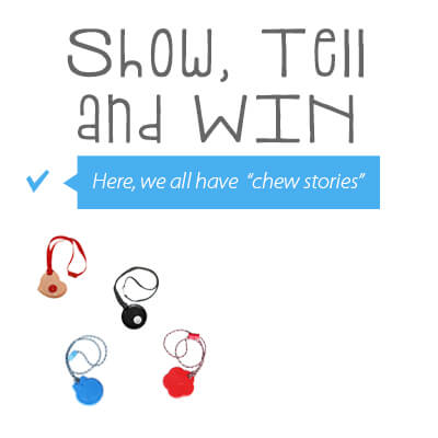 Show, Tell and WIN Chewelry – Chew Necklace from SentioLife Solutions