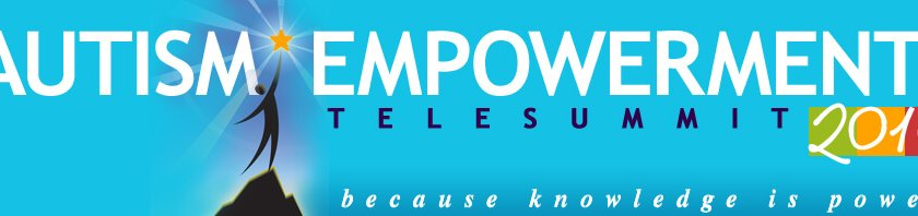 "FREE Registration for the ""Autism Empowerment Telesummit- 2014"": Doors Are Open!"