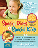 Special Diets for Special Kids, Volumes 1 and 2 Combined by Lisa Lewis, Ph.D