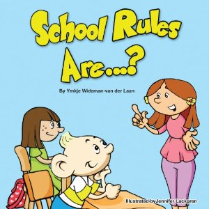 School Rules Are...? by Ymkje Wideman-van der Laan  - book for child with autism