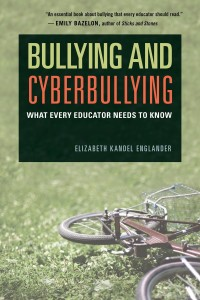 Book Review of Bullying and Cyberbullying: What Every Educator Needs to Know by Dr. Elizabeth Kandel Englander