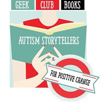 Changing How the World Views Autism by Jodi Murphy, Geek Club Books