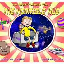 How can this story teach children about autism, acceptance and friendship? The Mighty League, Vol. 2: The Horrible Hug takes our autistic starship captain on a journey to an alien planet