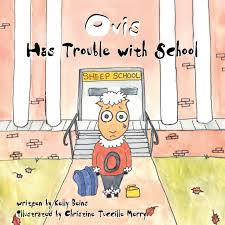 Children's book about Sensory Processing Disorder (SPD) titled Ovis Has Trouble with School by Kelly Beins
